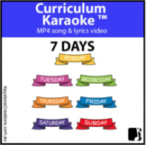 '7 DAYS' (Pre K - 2) MP4 Curriculum Karaoke™ READ, SING & LEARN Days of week