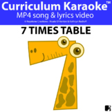 '7 TIMES TABLE' ~ Curriculum Karaoke™ Song Video l Distanc