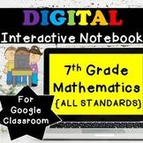 ⭐7th Grade Math Interactive Notebook, Google Classroom⭐Dis