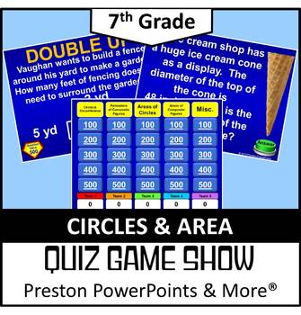 (7th) Quiz Show Game Circles and Area in a PowerPoint Pres