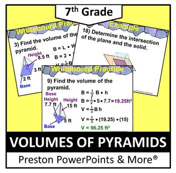 (7th) Volumes of Pyramids and Cross Sections in a PowerPoi