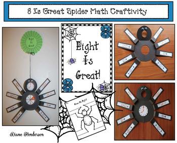 """8 Is Great!"" Math Spider Craftivity"