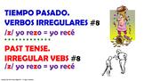 #8. Verbos Irregulares en tiempo pasado en español.