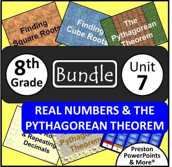 (8th) Real Numbers and The Pythagorean Theorem {Bundle} in
