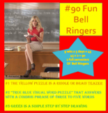 #90 Daily Bell Ringers