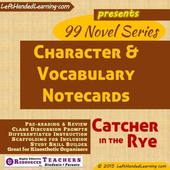 {99 Novel} Catcher in the Rye by J.D. Salinger Character & Vocabulary notecards