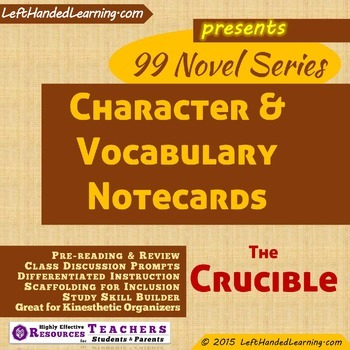 {99 Novel} The Crucible by Arthur Miller Character & Vocabulary notecards