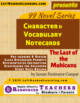{99 Novel} The Last of the Mohicans by James Fenimore Cooper Character & Vocab.