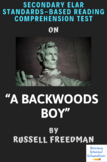 """A Backwoods Boy"" by Russell Freedman Multiple-Choice Reading Comprehension Test"