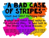 """""""A Bad Case of Stripes"""" Cause and Effect Cards"""