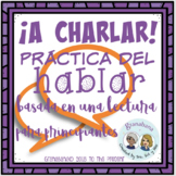 ¡A Charlar! A Novice Speaking Introduction to Producing th