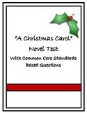 """""""A Christmas Carol"""" Novel Test- Common Core Aligned Questions"""