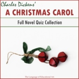 """A Christmas Carol"" Full Novel Quizzes Pack (HOLIDAY BONUS"