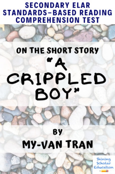 """A Crippled Boy"" by My-Van Tran Multiple-Choice Reading Analysis Test"