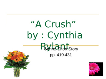 """A Crush"" Powerpoint Intro"