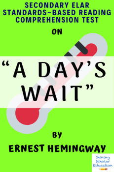 """""""A Day's Wait"""" Short Story by Ernest Hemingway Multiple-Choice Reading Test"""