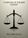 """""""A Defense of the Jury System"""" by Thomas Ross Unit Plan"""