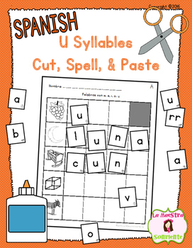 Cut, Spell, and Paste: Writing U Syllables (Spanish)
