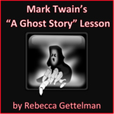"""A Ghost Story"" by Mark Twain Short Story Lesson and Activity Pack"