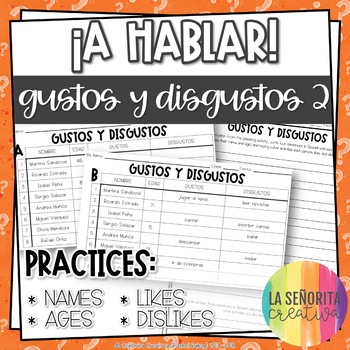 ¡A Hablar! Interpersonal Speaking Activity – Likes and Dislikes 2 Info Gap