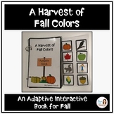 """""""A Harvest of Fall Colors"""" An Adapted Speech Therapy Book for Fall"""