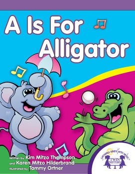 """""""A"""" Is For Alligator"""