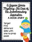 """A Jigsaw Jones Mystery: The Case of the Snowboarding Superstar"" - A Book Study"