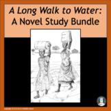 """A Long Walk to Water"" A Novel Study Bundle"