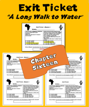 """A Long Walk to Water"" Chapter 16 exit ticket; Printables"