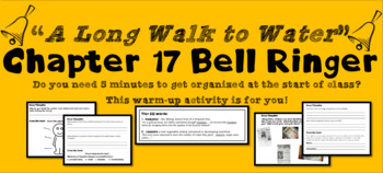 """""""A Long Walk to Water"""" Chapter 17 Warm-Up Activity - Bell Ringer - PRINTABLE"""