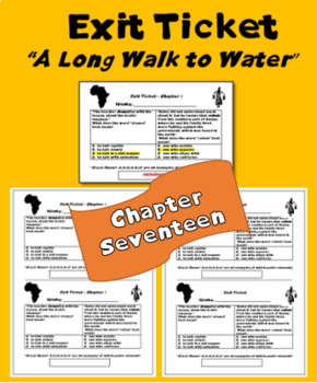 """A Long Walk to Water"" Chapter 17; exit ticket; printable"