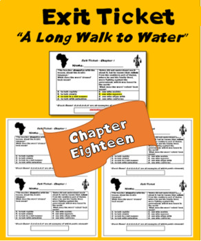 """""""A Long Walk to Water"""" Chapter 18 exit ticket; Printables"""