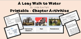 """A Long Walk to Water"" PRINTABLES - chapter activities"