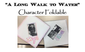 """A Long Walk to Water"" character foldable; Grade 7 Module 1; PRINTABLE"