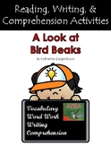 """""""A Look at Bird Beaks"""" Guided Reading and Writing Program Activities"""