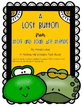 """""""A Lost Button"""" from """"Frog and Toad Are Friends"""" A Wonders Text Study"""
