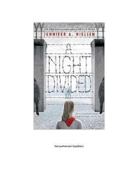 """""""A Night Divided"""" - chapter questions plus end of book test with answers"""