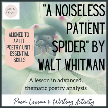 """""""A Noiseless Patient Spider"""" Poem Study & Thematic Poem Analysis"""
