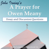 """A Prayer for Owen Meany"" Essay Response Questions"