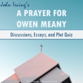 'A Prayer for Owen Meany' Activities [Discussions, Essays, and Plot Quiz]