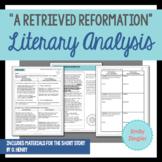 """""""A Retrieved Reformation"""" by O. Henry Literary Analysis Gr"""
