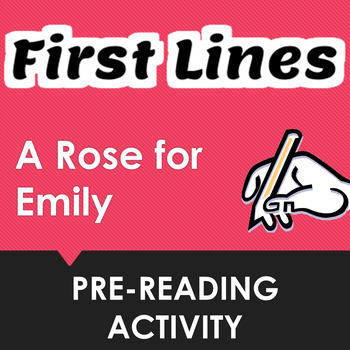 """""""A Rose for Emily"""" First Lines Pre-reading Activity"""