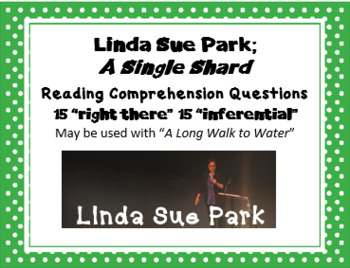 """A Single Shard"" Linda Sue Park; 30 Reading Comprehension Questions"