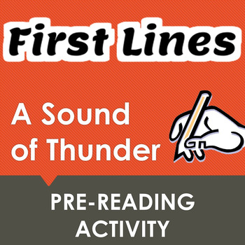 """""""A Sound of Thunder"""" First Lines Pre-reading Activity"""