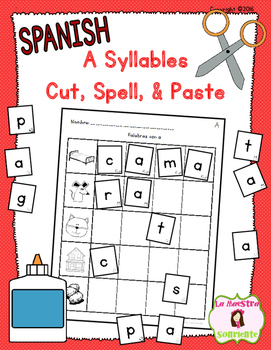 Cut, Spell, and Paste: Writing A  Syllables (Spanish)