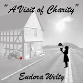 """""""A Visit of Charity"""" Eudora Welty"""