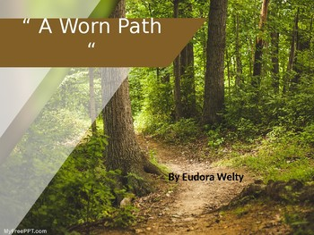"""A Worn Path"" by Eudora Welty"