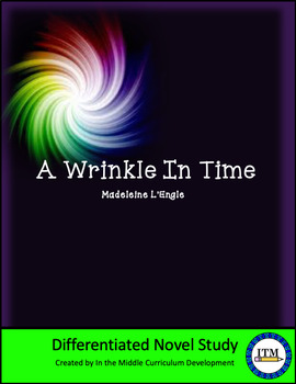 """""""A Wrinkle in Time"""" by Madeleine L'Engle Novel Study"""