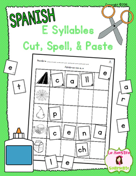 Cut, Spell, and Paste: Writing E Syllables (Spanish)
