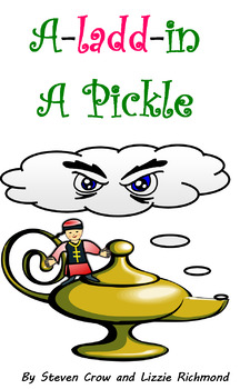 'A-ladd-in a Pickle' Grades 2 - 5 show play script with mu
